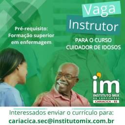 Título do anúncio: Vaga para instrutor: cuidador de idosos