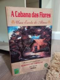 """Livro """"A Cabana das flores"""""""