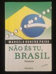 Não és tu, Brasil - Marcelo Rubens Paiva