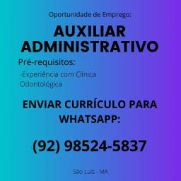 Título do anúncio: Vaga Auxiliar Administrativo