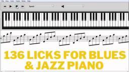136 Licks For Blues & Jazz Piano (Para estudos diários) Em formato midi file