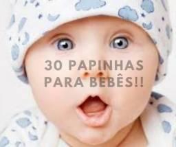 30 Papinhas para bebês