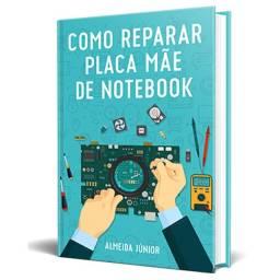 Placa Mãe de Notebook, Quer Aprender a Reparar? Como Reparar Placa Mãe de Notebook