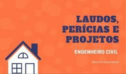 Laudos técnicos, perícias e projetos - Engenheiro Civil / Engenharia Civil