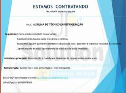Título do anúncio: Vaga auxiliar de técnico em refrigeração
