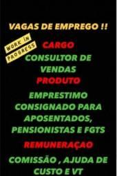 Título do anúncio: Vaga de Emprego Consultor de Vendas Zona Norte de SP