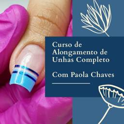 Curso de Alongamento de Unhas Completo - Com Paola Chaves