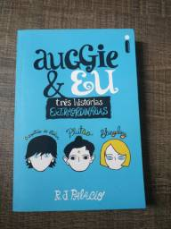 AUGGIE & EU três histórias extraordinárias