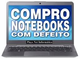 C0mpro Notebook Com defeito ou sem defeito - Dinheiro Já