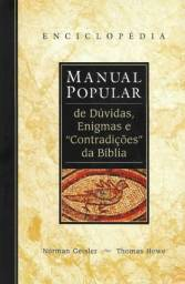 Enciclopédia - Manual Popular de Dúvidas, Enigmas e Contradições da Bíblia