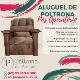 Título do anúncio: Poltrona de Aluguel - Poltronas do Papai, Poltrona Reclinável - Pós Operatório