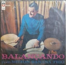 """Disco de Vinil LP 12"""" - Milton Banana Trio - Balançando"""