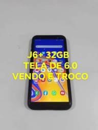 J6+ 32GB VD/TRC. EM INFERIOR C/ VOLTA DO INTERESSADO