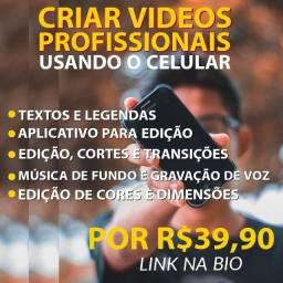 Curso para editar vídeos pelo celular
