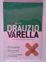 Coleção Doutor Dráuzio Varella - Primeiros Socorros