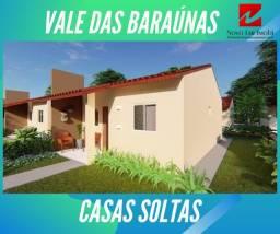Casas no Vale das Baraúnas Parcelas a partir de R$ 499