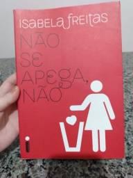 Coleção de Livros da autora Isabela Freitas - Editora Intrinseca
