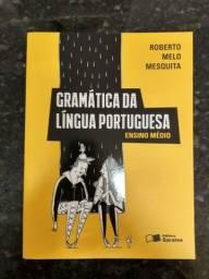 Gramática da língua portuguesa - Roberto Melo Mesquita