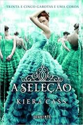 A seleção por Kiera Cass