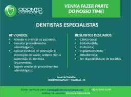 Vagas para dentistas Especialistas
