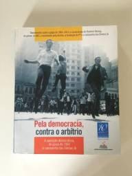 Livro Pela Democracia, Contra O Arbítrio 1ª Edição - Novo