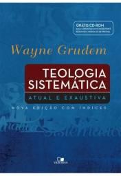 Teologia Sistemática Grudem - Edição especial atual e exaustiva