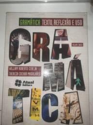Gramática: Texto, Reflexão e Uso. Vol. único