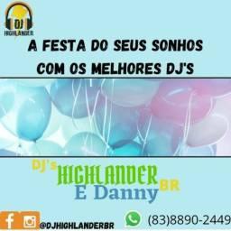 DJ Highlander e DJ Danny Br