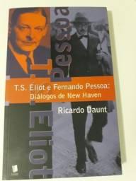 T. S. Eliot e Fernando Pessoa. Diálogos de New Haven