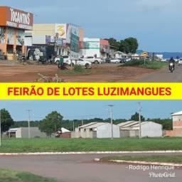 Feirão de Lotes em bairros prontos para construir sua casa em Luzimangues
