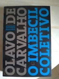 Livro O Imbecil Coletivo Olavo de Carvalho