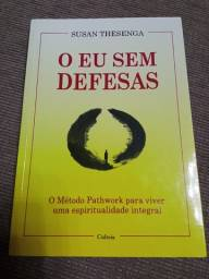 Título do anúncio: Livro: O Eu Sem Defesas De Susan Thesenga - Editora Cultrix