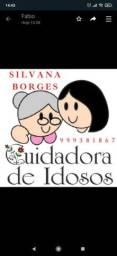 Título do anúncio: Sil Borges Cuidadora