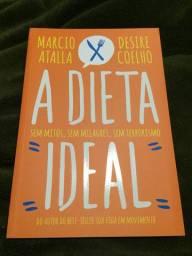 Livro A dieta ideal / Marcio Atala
