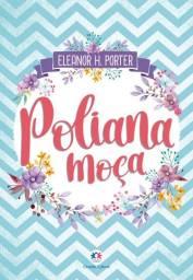 Poliana Moça - Livro Novo e Lacrado!