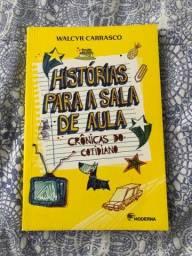 Histórias para a sala de aula / Walcyr Carrasco