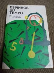 Título do anúncio: Livro Espinhos Do Tempo - Zíbia Gasparetto Por Lúcius