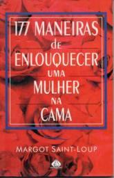 Livro - 177 Maneiras de Enlouquecer uma Mulher na Cama - Margot Saint-loup