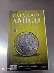 Catálogo amigo cedulas e moedas 2021