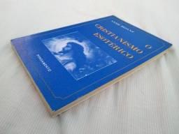 Livro O Cristianismo Esotérico - Os Mistérios Menores, de Annie Besant