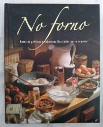 Livro No Forno - Receitas Práticas e Saborosas Ilustradas Passo-a-passo