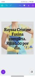 Título do anúncio: Rayssa Cristine Faxina completa.