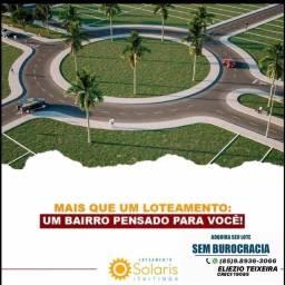 Loteamento Solaris em Itaitinga com infraestrutura completo!!