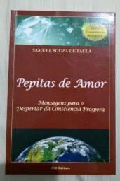 Livro Pepitas de Amor - Mensagens para o Despertar da Consciência Próspera