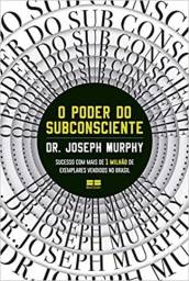 Livro O Poder do Subconsciente - Joseph Murphy  - Novo e Lacrado