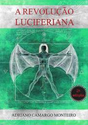 Livro A revolucao luciferiana