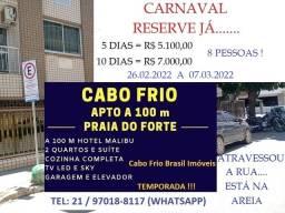 Título do anúncio: CABO FRIO-PRAIA DO FORTE -RESERVE PARA CARNAVAL!!! A HORA É AGORA!!!!