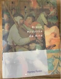Livro A Breve Historia Da Arte - Fritz Baumgart