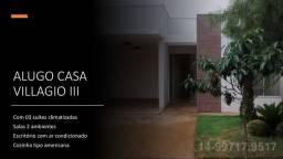 Alugo Casa VILAGGIO III