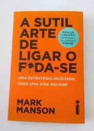 Livro: A sútil arte de ligar o f*da-se